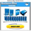 Business Blog Tutorial Series